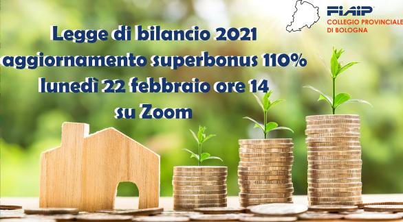 BOLOGNA – 22/02/2021 |  LEGGE DI BILANCIO – SUPERBONUS 110%