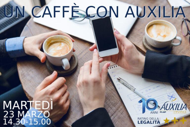 PIACENZA – 23/03/2021 | Un Caffè con Auxilia