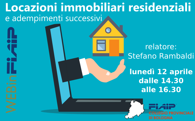 WebinFIAIP Bologna – 12/04/21 | Locazioni immobiliari residenziali