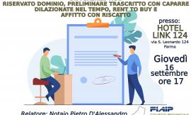 PARMA – 16/09/2021 | Differenze tra: riservato dominio, preliminare trascritto con caparre dilazionate nel tempo, rent to buy e affitto con riscatto